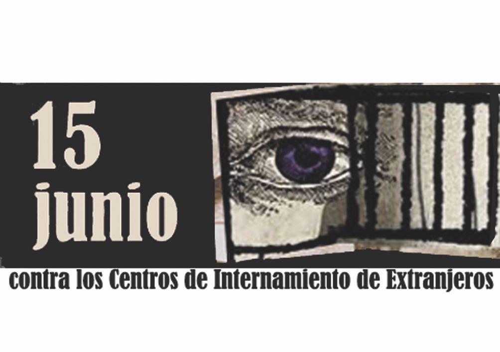 15J. Día contra los Centros de Internamiento de Extranjeros